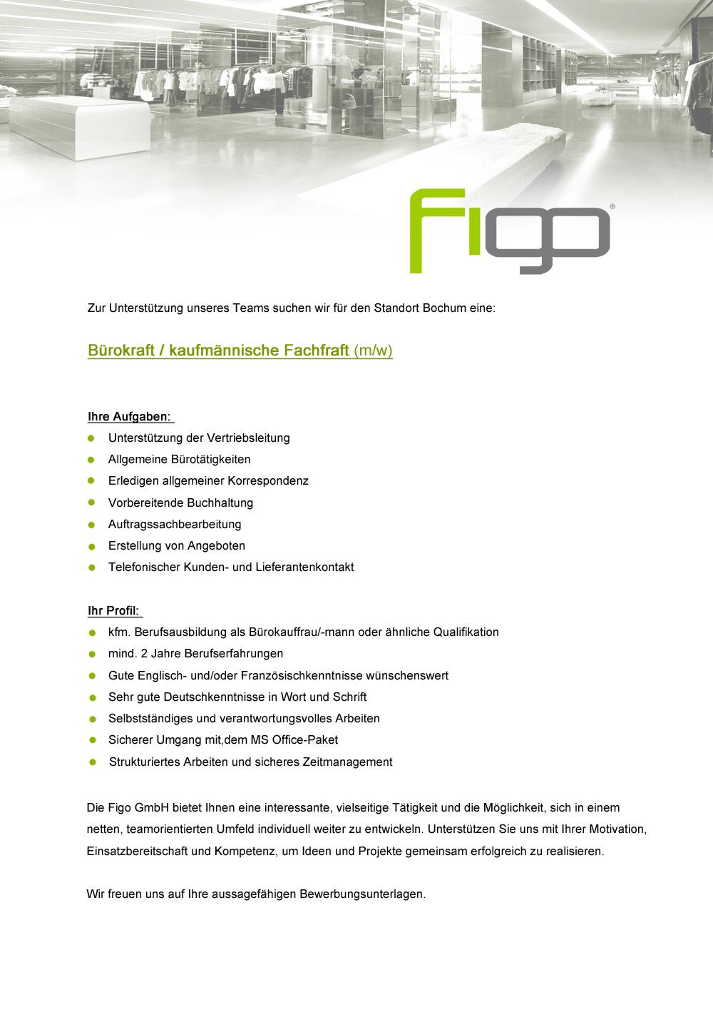 figo gmbh shopkonzepte shopdesign projektsteuerung bauleitung brokraftkaufmnnische fachkraft mw - Bewerbung Als Burokraft