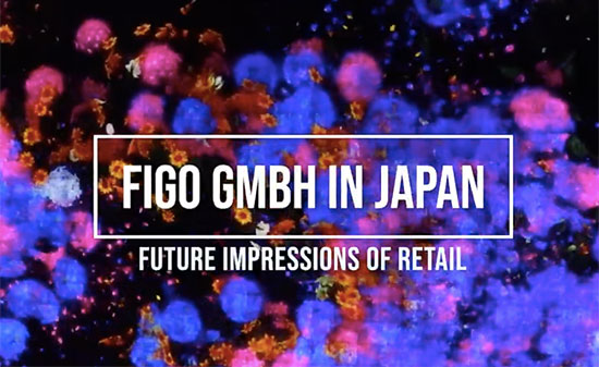 Video-Teaser Japan - Figo GmbH - Shopdesign, Shopkonzepte, Bauleitung, Projektmanagement